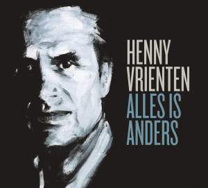 henny_vrienten-alles_is_anders_a